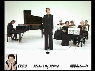 Frida - Alska Mig Alltid